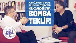 CHP LİDERİ KEMAL KILIÇDAROĞLU'NA BOMBA TEKLİF! |