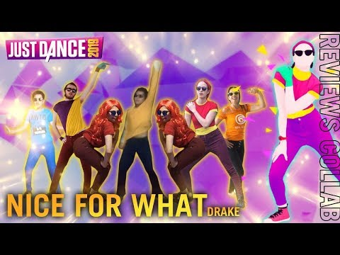 Nice For What: Drake - Just Dance 2019 - [International BIG Collab] - 13k Gameplay PS4