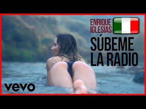🔴 SUBEME LA RADIO in ITALIANO - Enrique Iglesias 2017 || Italian version Matteo Bellu