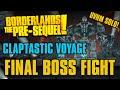 Final Boss Fight 'Eclipse' & 'EOS' Claptastic Voyage DLC Borderlands The-Presequel