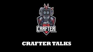 Crafter Talks Ep 01(中文版)
