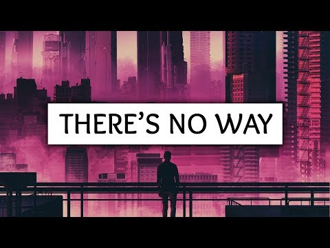 Lauv, Julia Michaels ‒ There's No Way...