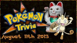 Pokemon Trivia | 11th August 2013 - Lucky Cats