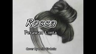 Download Mp3 Rossa - Perawan Cinta || Cover By Della Firdatia || Lirik Lagu