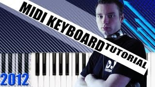 FL STUDIO MIDI KEYBOARD TUTORIAL 2012 - German / Deutsch - DJ CONDOR