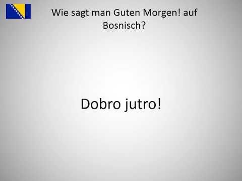 Wie Sagt Man Guten Morgen Auf Bosnisch