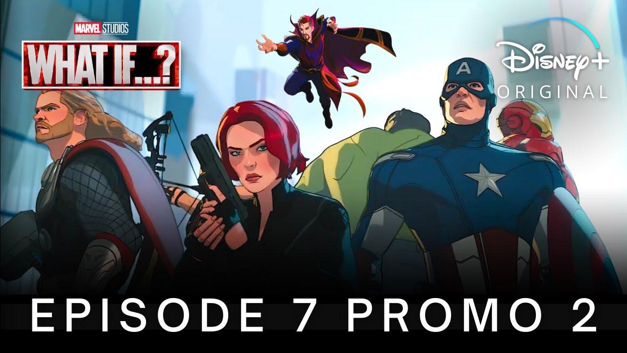 Download Marvel's WHAT IF…? (2021) EPISODE 7 PROMO TRAILER 2 | Disney+