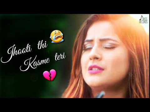 😭Jhooti Thi Kasme Teri Jhoote The Vaade Tere.💔 || 💝New Very Sad😭 Whatsapp Status.💝