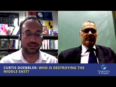 Curtis Doebbler: Who Is Destroying The Middle East?