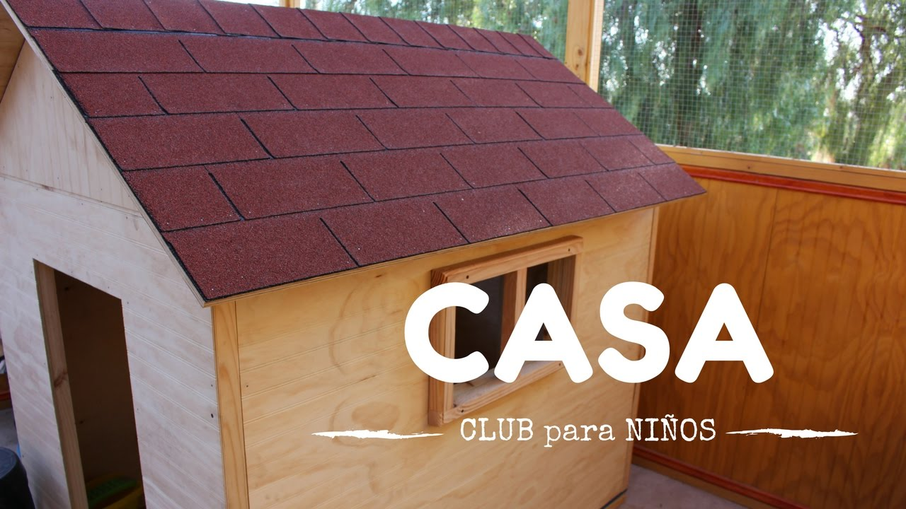Como construir una casa de madera para ni os parte 2 for Casas de madera ninos baratas