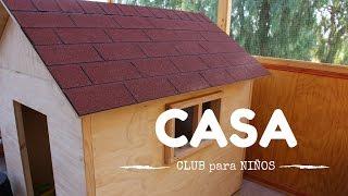 Como construir una casa de madera para niños - Parte 2