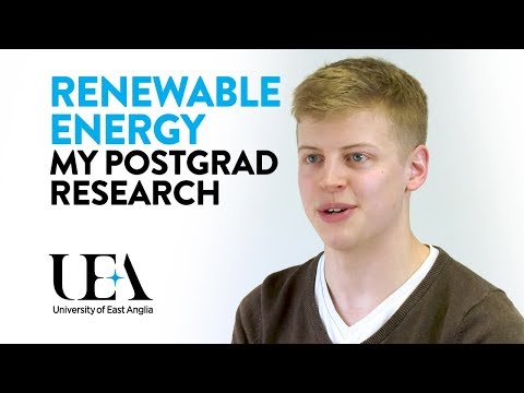 Sam's PhD in Renewable Energy: Life as a UEA Postgraduate Research Student