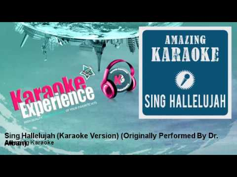 Amazing Karaoke - Sing Hallelujah (Karaoke Version) - Originally Performed By Dr. Alban