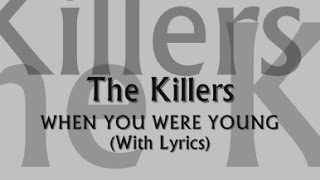 Download lagu The Killers - When You Were Young (With Lyrics)