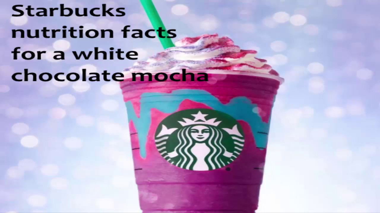 Starbucks nutrition facts for a white