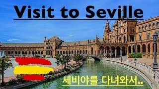 Visit to Seville ( Visita a Sevilla )