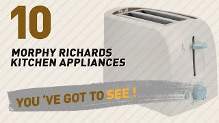 Morphy Richards Kitchen Appliances // New & Popular 2017