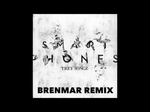 Trey Songz - Smartphones (Brenmar Remix)