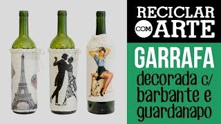 Garrafas decoradas com barbante - Reciclar com Arte