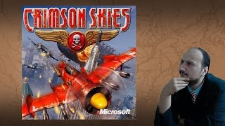"Gaming History: Crimson Skies ""Romance at its finest"""