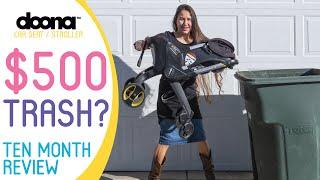 Doona Car Seat / Stroller - 10 Month Review - $500 Trash?