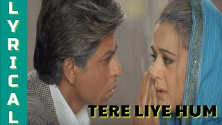 TERE LIYE | VEER-ZAARA | SHAH RUKH KHAN | PREITTY ZINTA | AMITABH BACHCHAN | Lyrical Video Song |