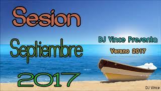 Sesion Septiembre 2017 (DJ Vince)