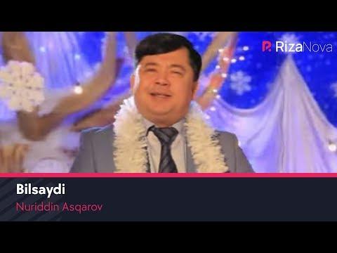 Nuriddin Asqarov - Bilsaydi