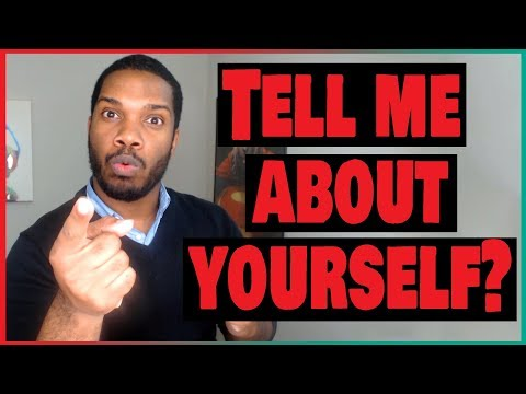 """How to Answer """"Tell Me About Yourself"""" Interview Question"""