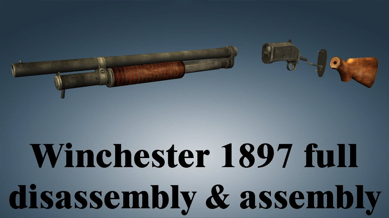 Winchester 1897: full disassembly & assembly