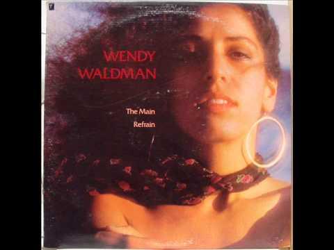 Wendy Waldman, The Main Refrain