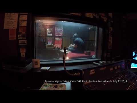Ryosuke Kiyasu live at Kanal 103 Radio Station, Macedonia -