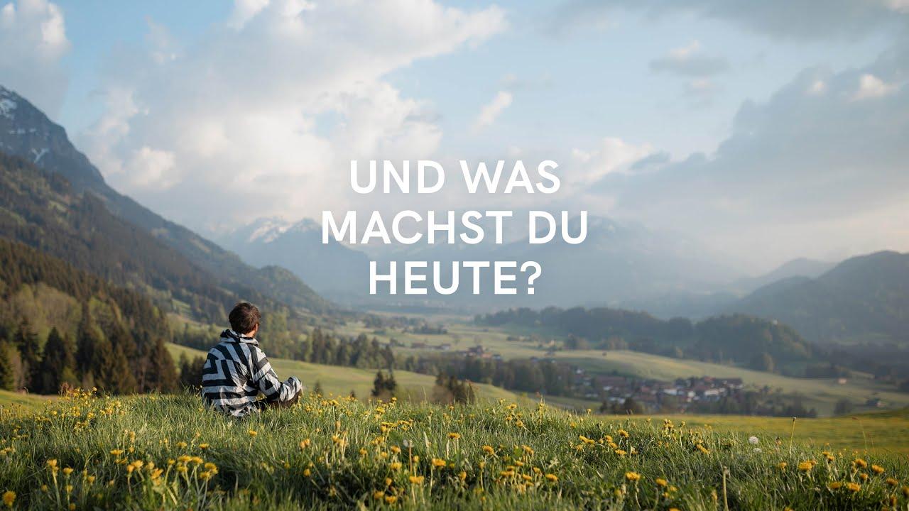 Und was machst du heute? #allgäulocals - YouTube