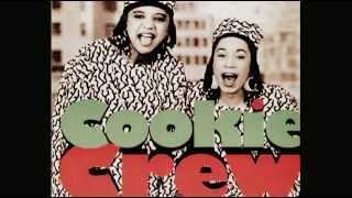 COOKIE CREW -- Come And Get Some