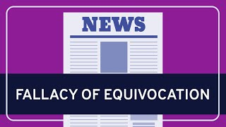 CRITICAL THINKING - Fallacies: Equivocation [HD]