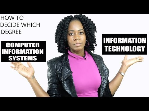 how-to-decide-degree:-computer-information-systems-(or)-information-technology