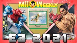 Mii Weekly | E3 2021 Recap & Impressions