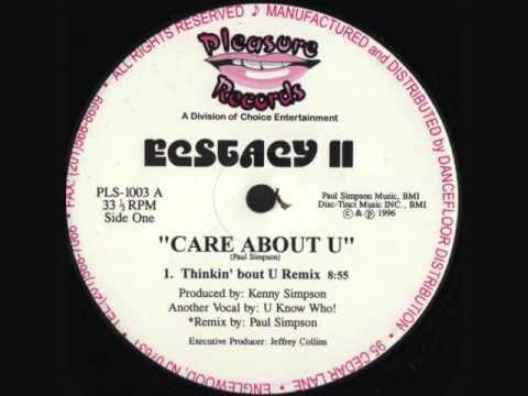 Ecstacy II - Care About U (Thinkin' Bout U Remix)