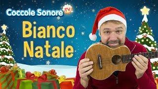 Bianco Natale + altre canzoncine - Canzoni per bambini di Coccole Sonore feat. Stefano Fucili