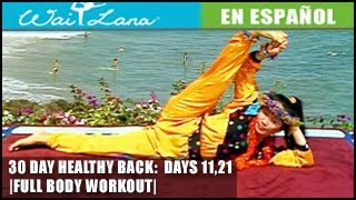 30 Day Yoga for Healthy Back | Wai Lana- Days 11,21: Entrenamiento de cuerpo completo