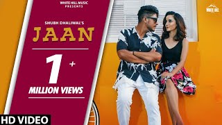 Jaan by Shubh Dhaliwal Mp3 Song Download