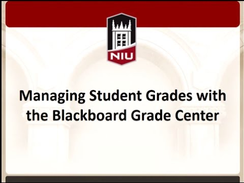Managing Students' Grades with the Blackboard Grade Center