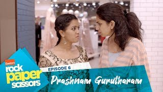 Eastern Rock Paper Scissors | S01 Ep6 | Prashnam Gurutharam | Karikku Fliq | Mini Webseries