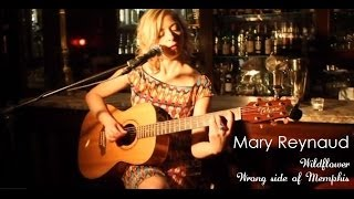 Wildflower - Sheryl Crow / Wrong side of Memphis - Trisha Yearwood (covers by Mary Reynaud)