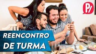 REENCONTRO DE TURMA | PARAFERNALHA