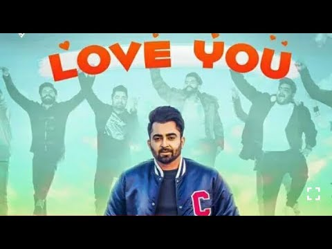 Love you  ( FULL SONG ) - sharry mann |...