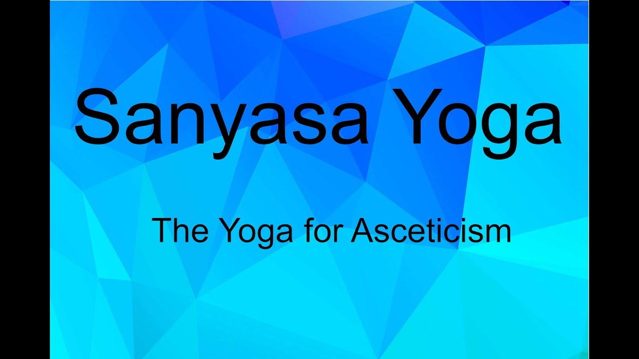 sanyas yoga in astrology