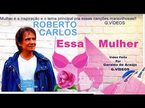 Roberto Carlos Essa Mulher / Esa Mujer Lançamento Duo Espanhol E Português 2018