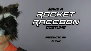 How to Make a Guardian's of the Galaxy Rocket Raccoon Costume