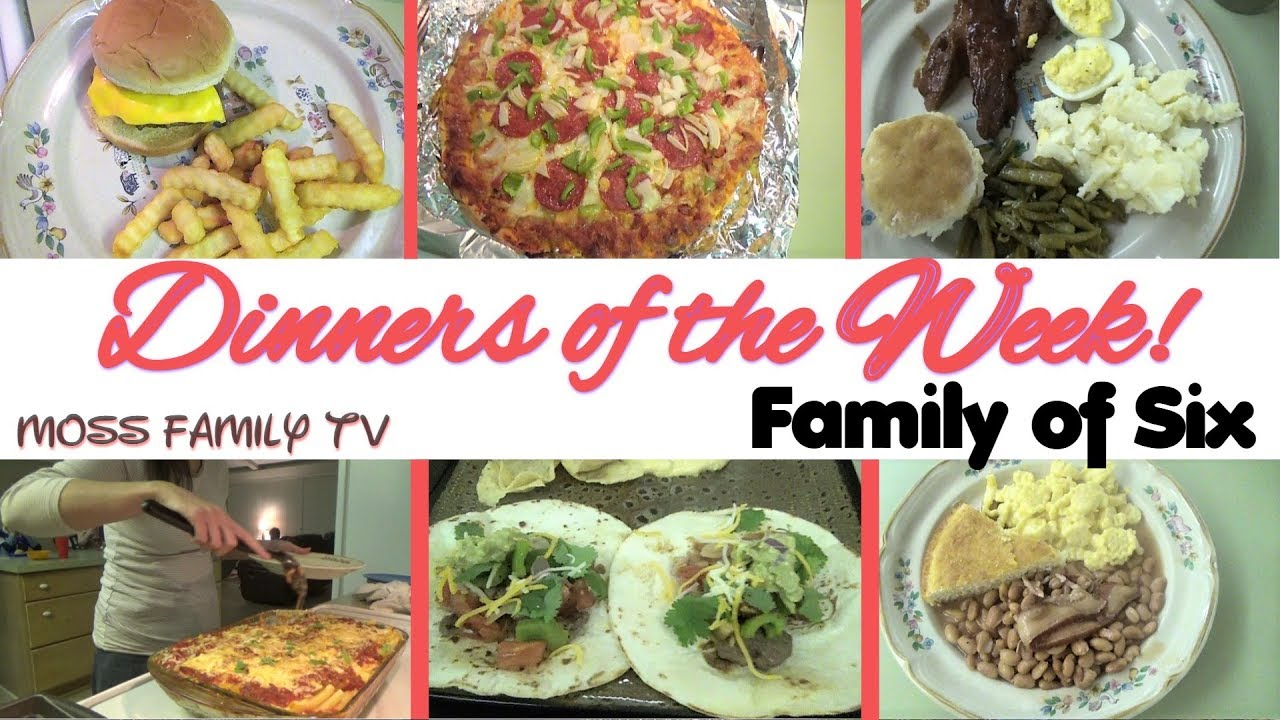 Dinners of the week family of six dinner recipes youtube dinners of the week family of six dinner recipes forumfinder Gallery